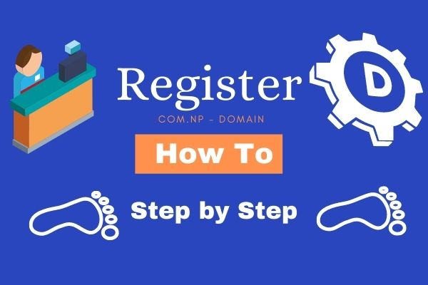 How To Register Com Np Domain In Nepal 2021